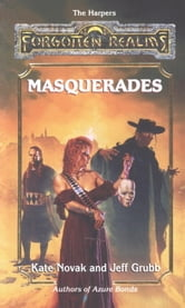 Masquerades - Forgotten Realms ebook by Kate Novak,Jeff Grubb