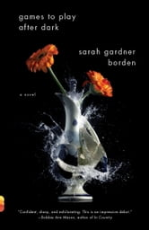 Games to Play After Dark ebook by Sarah Gardner Borden