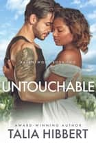 Untouchable ebook by Talia Hibbert