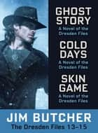 The Dresden Files Collection 13-15 ebook by Jim Butcher
