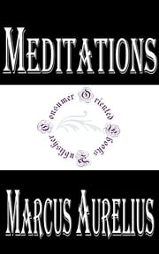 Meditations ebook by Emperor of Rome Marcus Aurelius