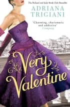 Very Valentine ebook by Adriana Trigiani
