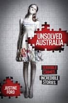 Unsolved Australia ebook by Justine Ford