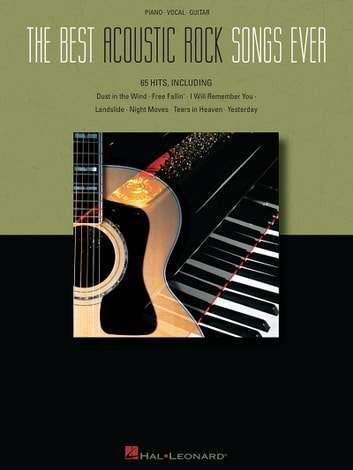The Best Acoustic Rock Songs Ever (Songbook) ebook by Hal Leonard Corp.