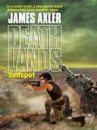 Sunspot ebook by James Axler