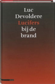 Lucifers bij de brand ebook by Luc Devoldere