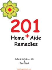 201 Home+ Aide Remedies ebook by Richard DeAndrea,John Wood