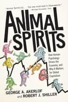 Animal Spirits ebook by George A. Akerlof,Robert J. Shiller
