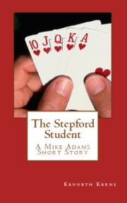 The Stepford Student ebook by Kenneth Kerns