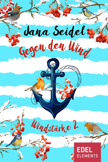 Gegen den Wind: Windstärke 2 ebook by Jana Seidel