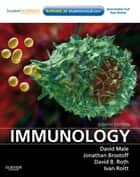 Immunology ebook by David Male,Jonathan Brostoff,David Roth,Ivan Roitt