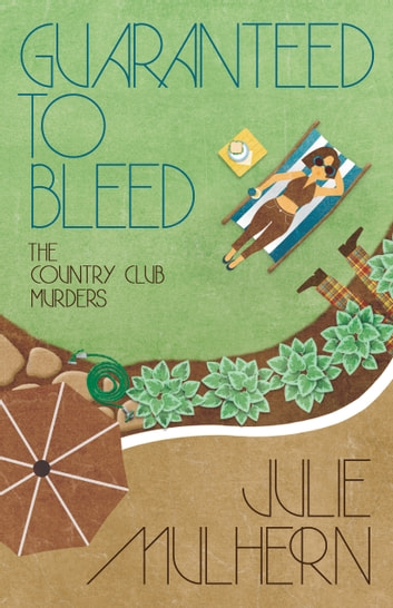 GUARANTEED TO BLEED ebook by Julie Mulhern
