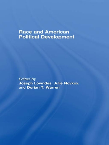 Race and American Political Development ebook by
