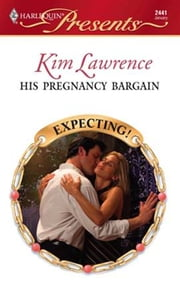 His Pregnancy Bargain ebook by Kim Lawrence