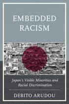 Embedded Racism ebook by Debito Arudou