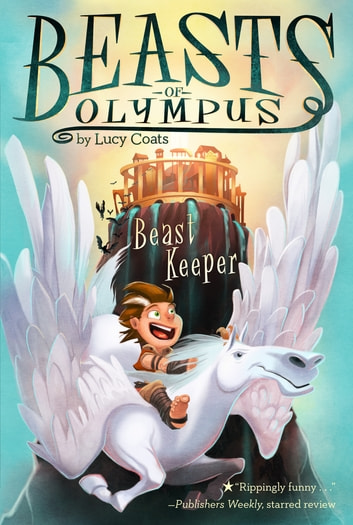 Beast Keeper #1 ebook by Lucy Coats