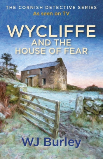 Wycliffe and the House of Fear ebook by W.J. Burley