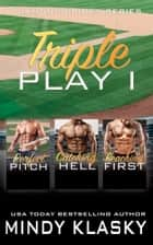 Triple Play I ebook by Mindy Klasky