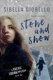 Stone and Snow ebook by Sibella Giorello