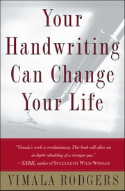 Your Handwriting Can Change Your Life ebook by Vimala Rodgers