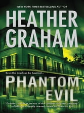 Phantom Evil - Book 1 in Krewe of Hunters series ebook by Heather Graham