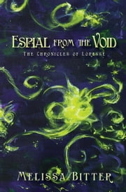Espial from the Void ebook by Melissa Bitter