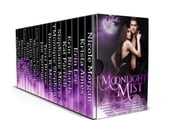 Moonlight Mist - A Limited Edition Collection of Fantasy & Paranormal Romances ebook by Nicole Morgan, Carma Haley Shoemaker, Krista Ames,...