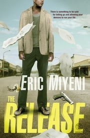 The Release ebook by Eric Miyeni