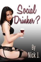 Social Drinker? ebook by Nick Jimbanis