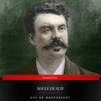 Boule de Suif audiobook by Guy de Maupassant