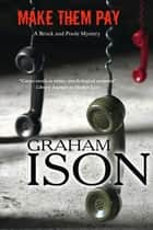 Make Them Pay ebook by Graham Ison