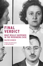 Final Verdict ebook by Walter Schneir,Miriam Schneir