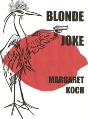 Blonde Joke ebook by Margaret Koch