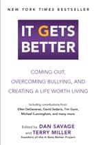 It Gets Better ebook by Dan Savage,Terry Miller