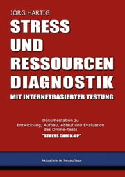 Stress- und Ressourcen-Diagnostik mit internetbasierter Testung ebook by Jörg Hartig