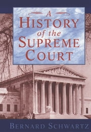 A History of the Supreme Court ebook by Kobo.Web.Store.Products.Fields.ContributorFieldViewModel