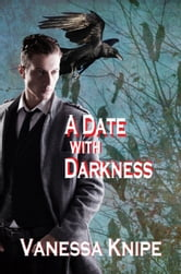 A Date with Darkness: A Novel of the Theological College of St. Van Helsing ebook by Vanessa Knipe