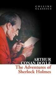 The Adventures of Sherlock Holmes (Collins Classics) ebook by Arthur Conan Doyle