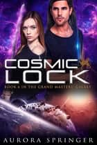 Cosmic Lock ebook by