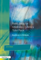Basic Skills for Childcare - Literacy - Tutor Pack ebook by Julie Green