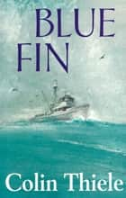 Blue Fin ebook by Colin Thiele,Robert Ingpen