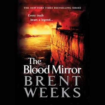 The Blood Mirror audiobook by Brent Weeks