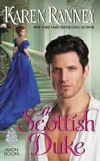 The Scottish Duke - A Dukes Trilogy Novel ebook by