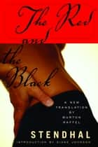 The Red and the Black ebook by Stendhal, Burton Raffel