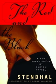 The Red and the Black ebook by Stendhal,Burton Raffel