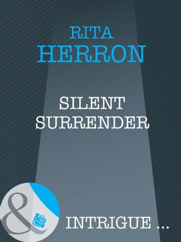 Silent Surrender (Mills & Boon Intrigue) (Nighthawk Island, Book 1) eBook by Rita Herron