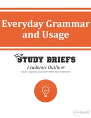 Everyday Grammar and Usage ebook by Little Green Apples Publishing, LLC ™
