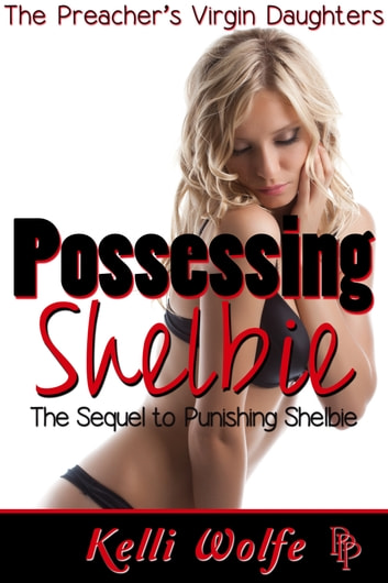 Possessing Shelbie ebook by Kelli Wolfe