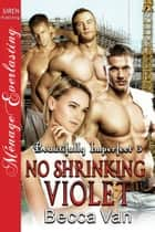 No Shrinking Violet ebook by Becca Van