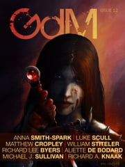 Grimdark Magazine Issue #12 ebook by Richard Lee Byers, Adrian Collins, Aliette de Bodard,...